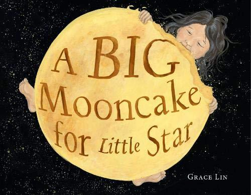 A Big Mooncake for Little Star