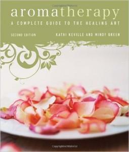 Aromatherapy - Kathi Keville