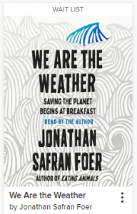 Book cover for We Are the Weather by Jonathan Safran Foer