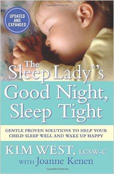 The Sleep Lady's Good Night Sleep Tight by Kim West