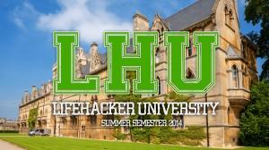 Lifehacker University
