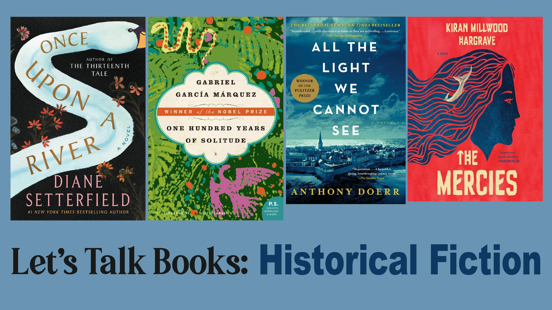 Let's Talk Books: Historical Fiction