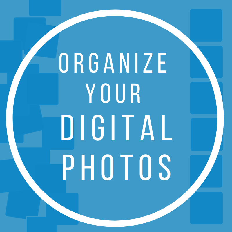 Organize Your Digital Photos