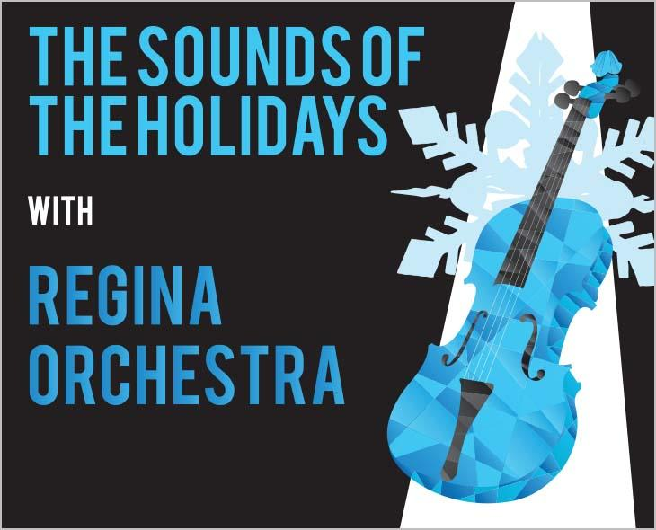 The Sounds of the Holidays with Regina Orchestra