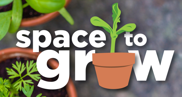 Space to Grow