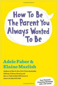 how-to-be-the-parent-you-always