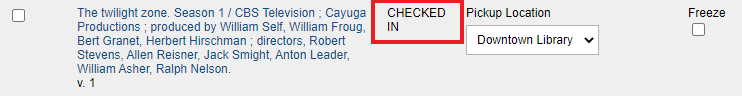 A screen capture of a Holds list stating that your hold is checked in.