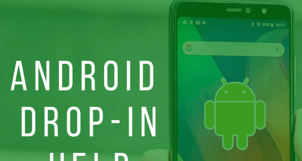 Android Drop-In Help