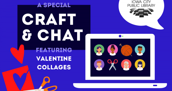A special Craft & Chat featuring Valentine Collage