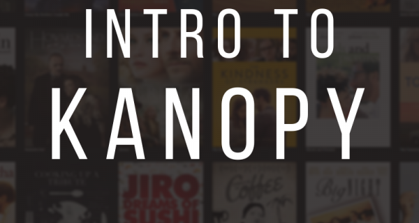 Intro to Kanopy