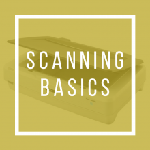 Scanning Basics