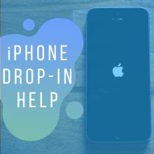 iPhone Drop-In Help